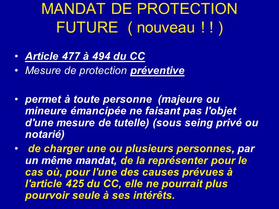 MANDAT DE PROTECTION FUTURE ( nouveau ! ! )