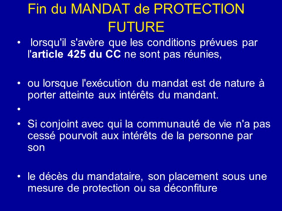 Fin du MANDAT de PROTECTION FUTURE