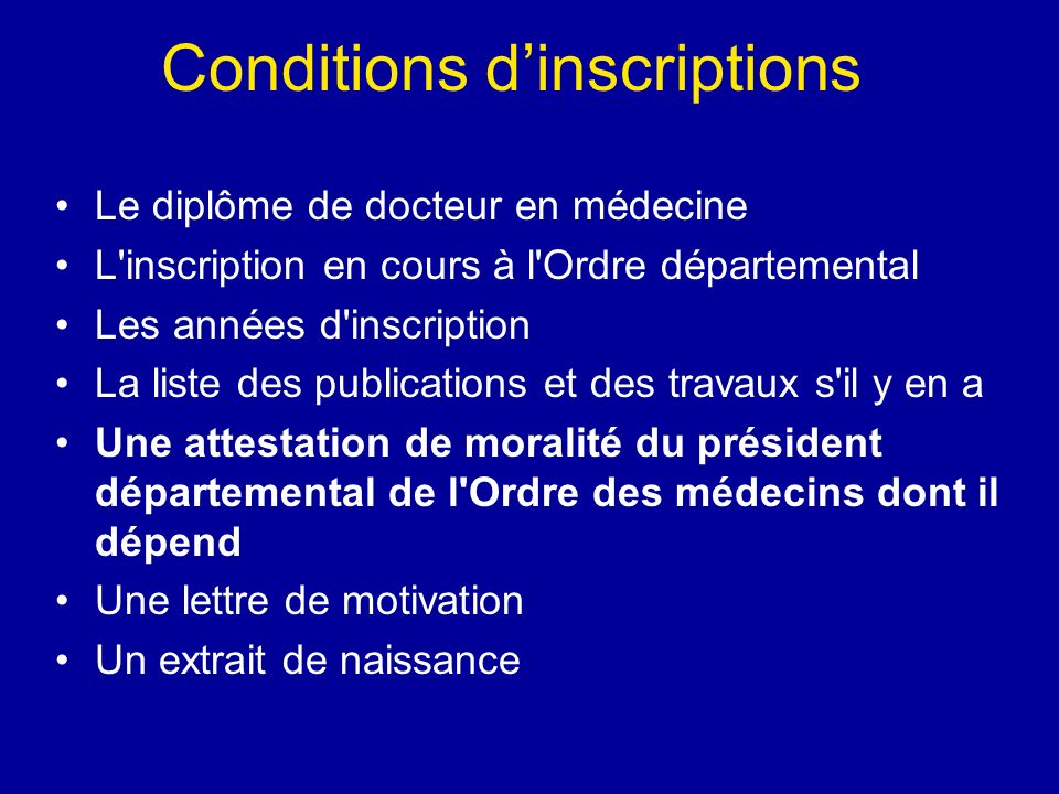Conditions d'inscriptions