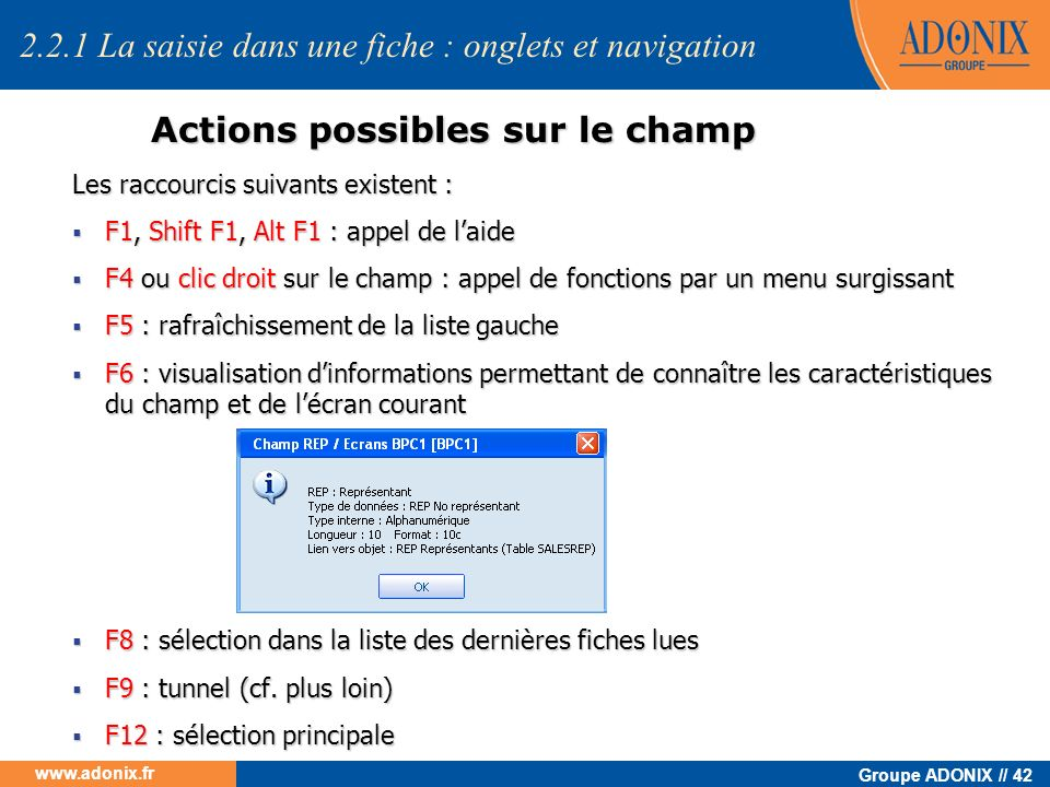 Actions possibles sur le champ