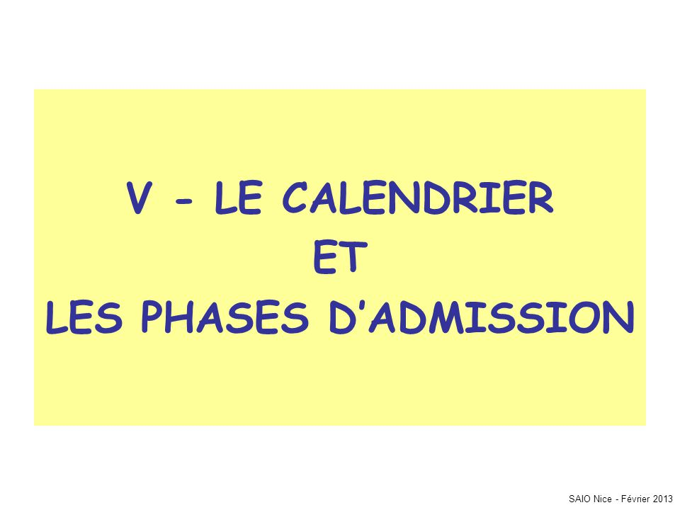 LES PHASES D'ADMISSION
