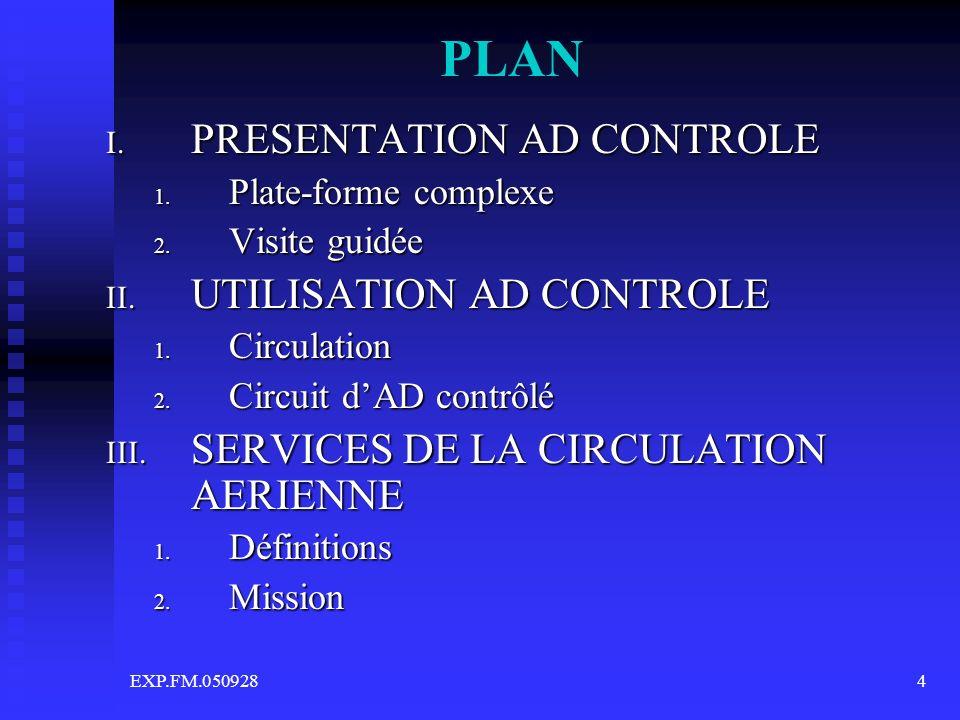 PLAN PRESENTATION AD CONTROLE UTILISATION AD CONTROLE