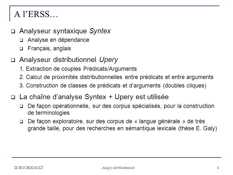 A l'ERSS… Analyseur syntaxique Syntex Analyseur distributionnel Upery