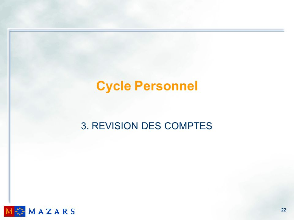 Cycle Personnel 3. REVISION DES COMPTES