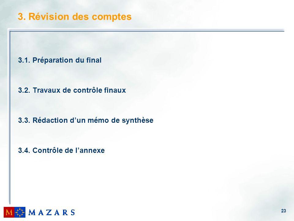 3. Révision des comptes 3.1. Préparation du final