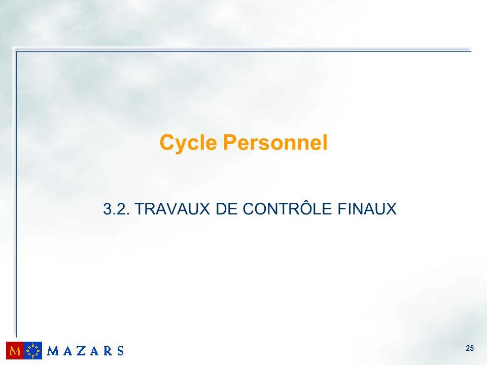 3.2. TRAVAUX DE CONTRÔLE FINAUX