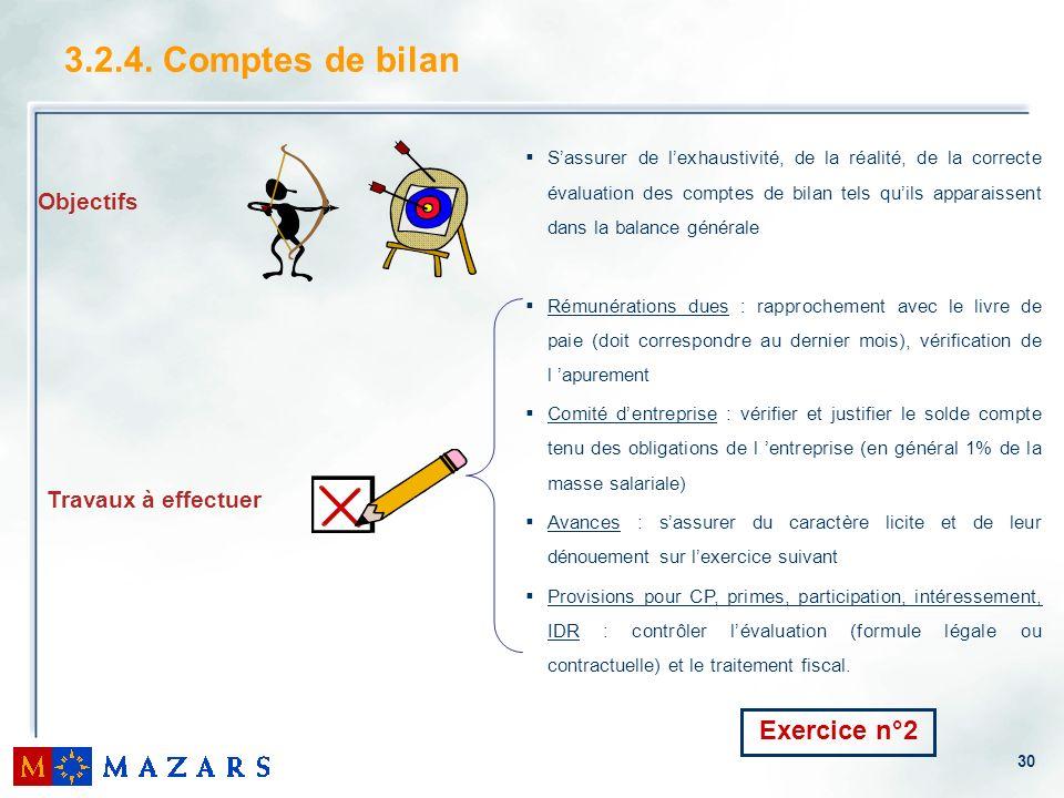 3.2.4. Comptes de bilan Exercice n°2 Objectifs Travaux à effectuer