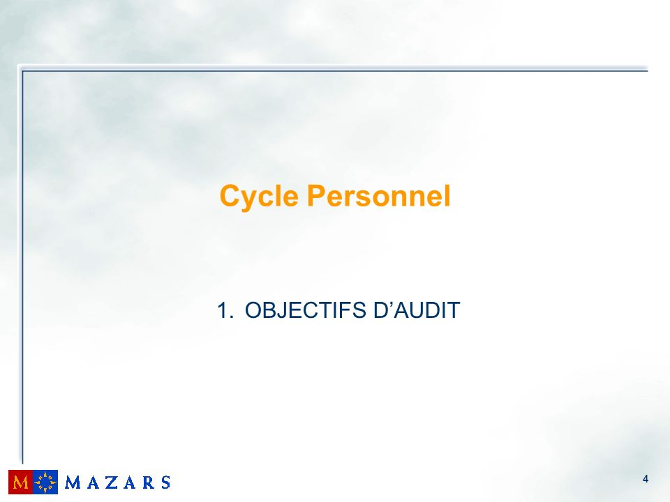 Cycle Personnel OBJECTIFS D'AUDIT