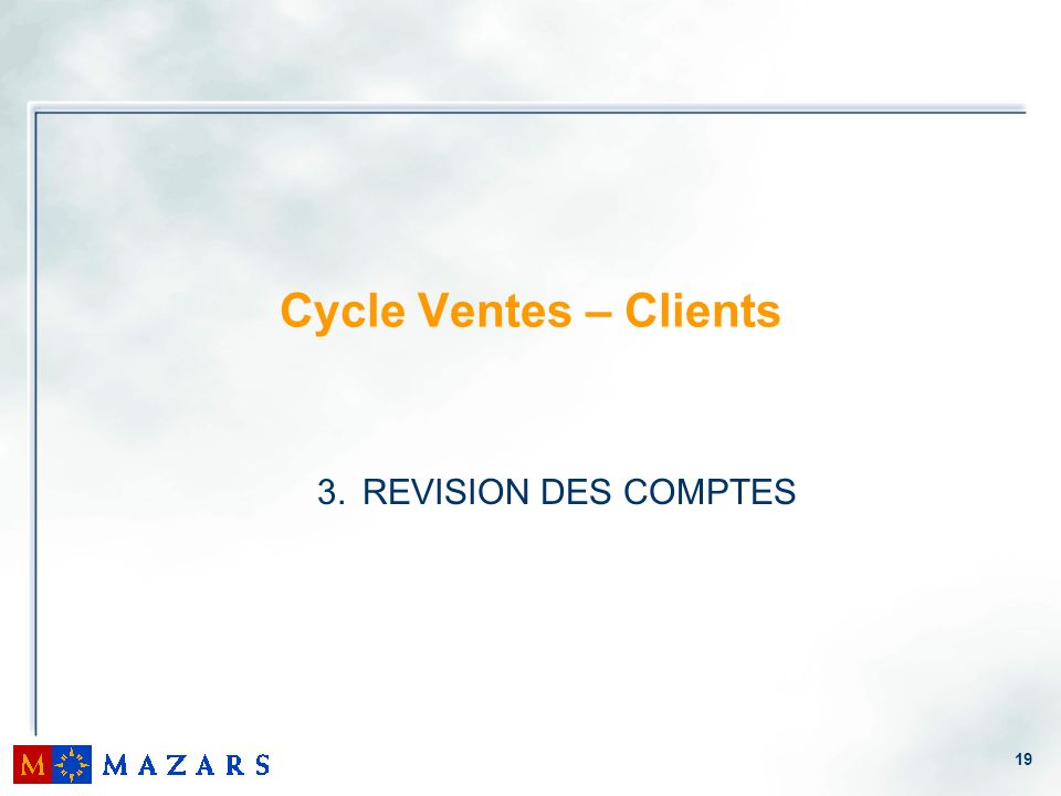 Cycle Ventes – Clients REVISION DES COMPTES