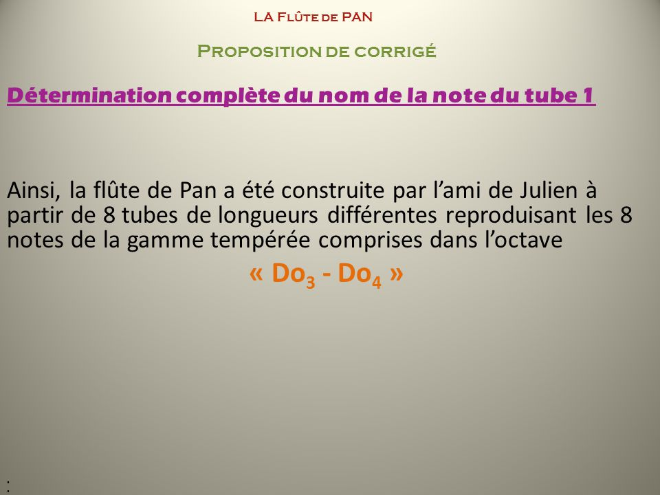 LA Flûte de PAN Proposition de corrigé