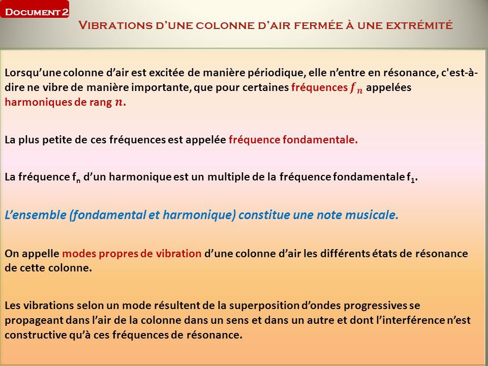 Document 2 Vibrations d'une colonne d'air fermée à une extrémité