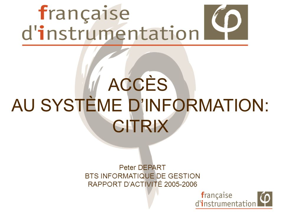 AU SYSTÈME D'INFORMATION: CITRIX