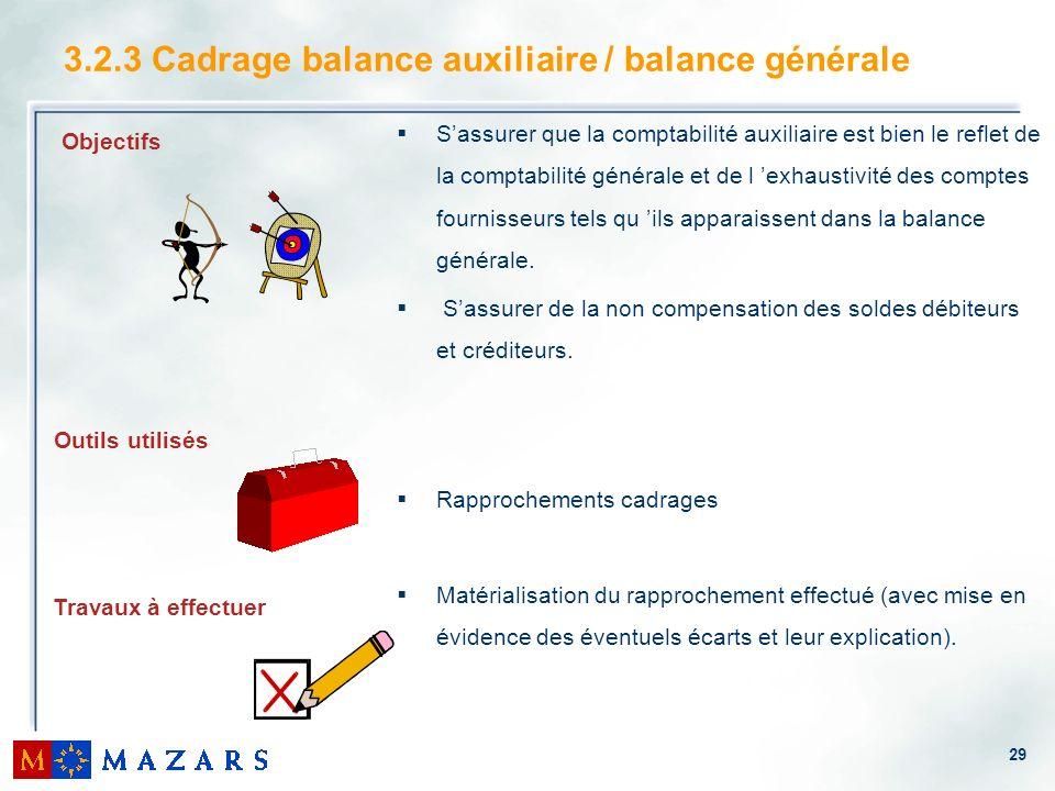 3.2.3 Cadrage balance auxiliaire / balance générale
