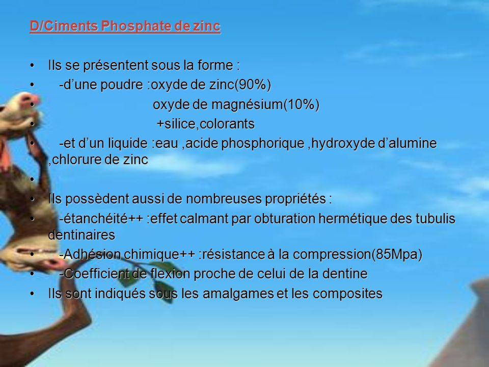 D/Ciments Phosphate de zinc