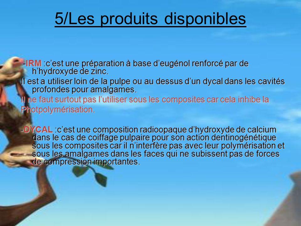 5/Les produits disponibles