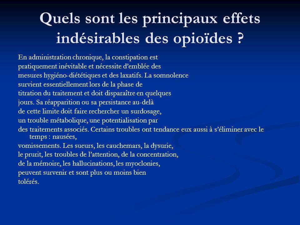 Quels sont les principaux effets indésirables des opioïdes