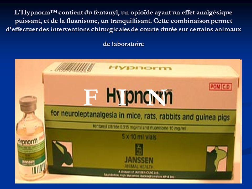 L'Hypnorm™ contient du fentanyl, un opioïde ayant un effet analgésique puissant, et de la fluanisone, un tranquillisant. Cette combinaison permet d'effectuer des interventions chirurgicales de courte durée sur certains animaux de laboratoire
