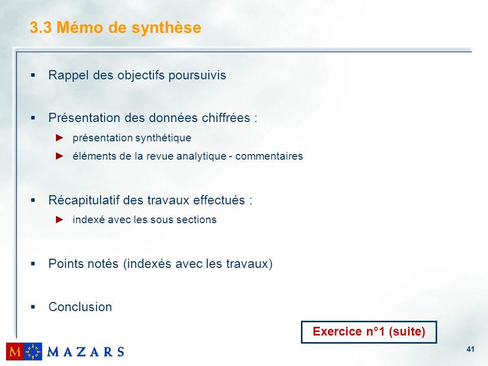3.3 Mémo de synthèse Rappel des objectifs poursuivis