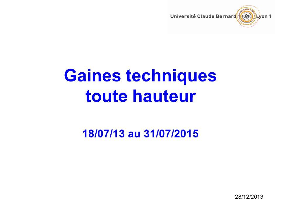 Gaines techniques toute hauteur 18/07/13 au 31/07/2015