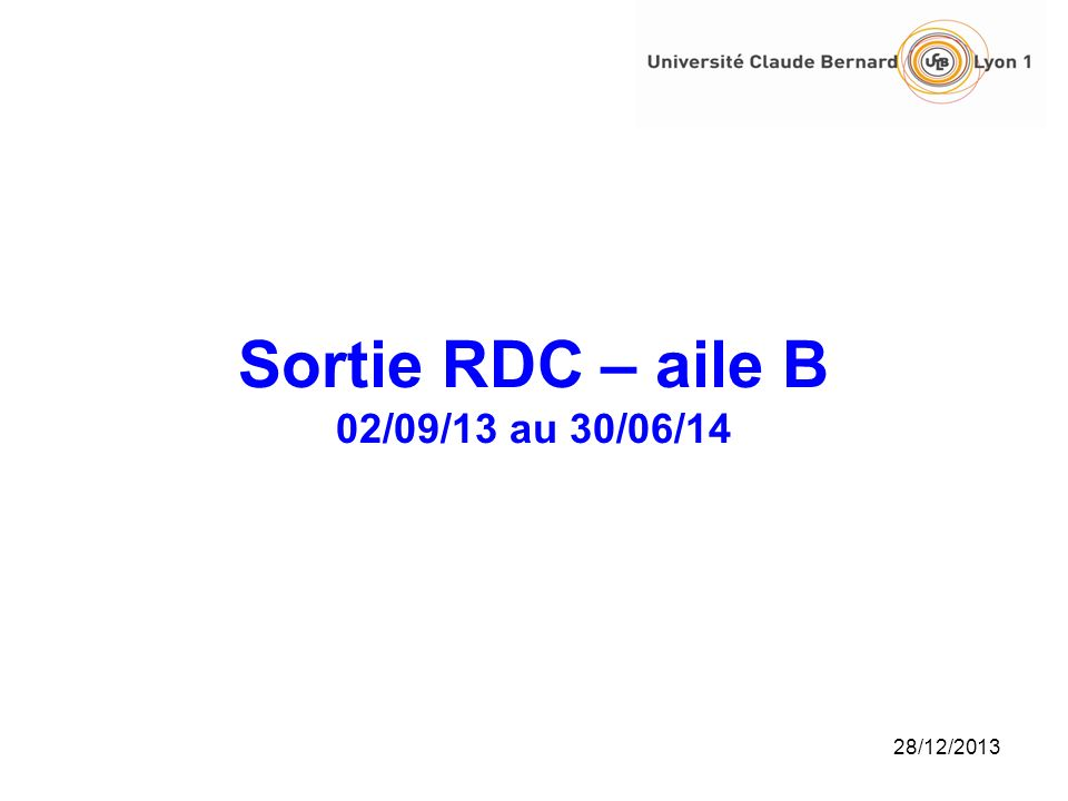 Sortie RDC – aile B 02/09/13 au 30/06/14