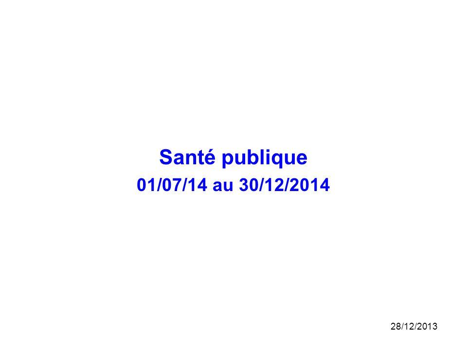 Santé publique 01/07/14 au 30/12/2014 25/03/2017