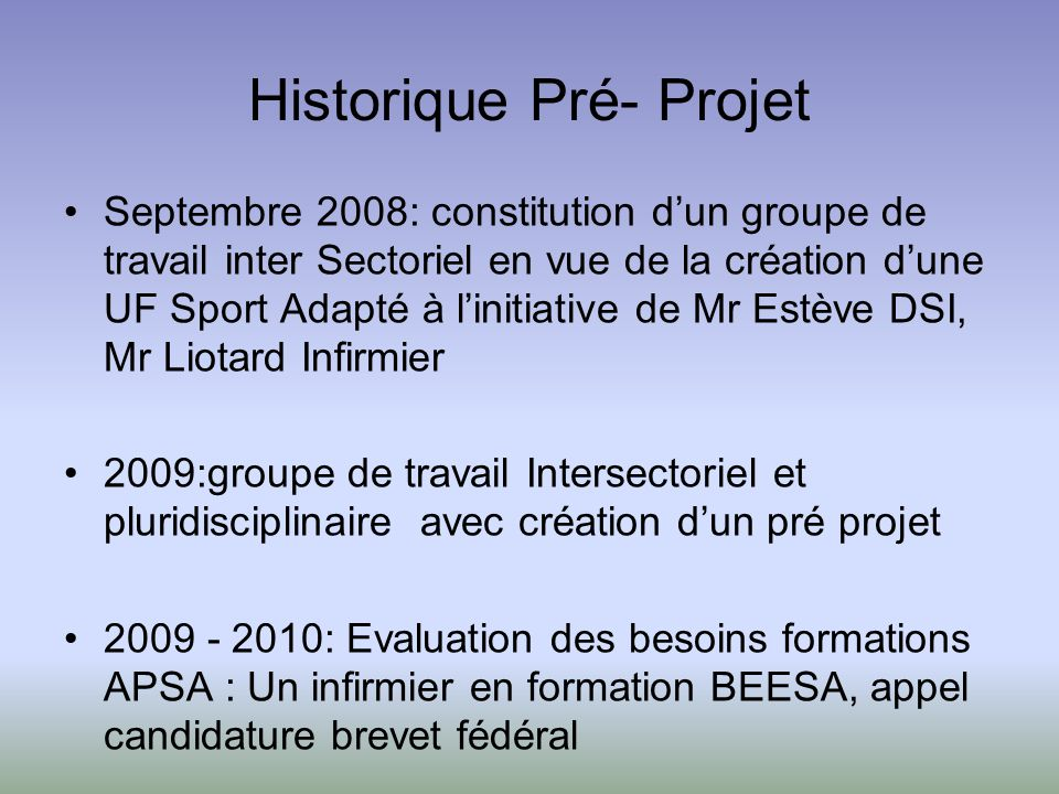 Historique Pré- Projet