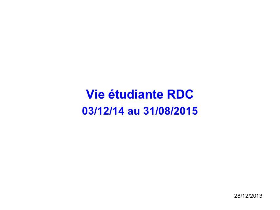 Vie étudiante RDC 03/12/14 au 31/08/2015 25/03/2017