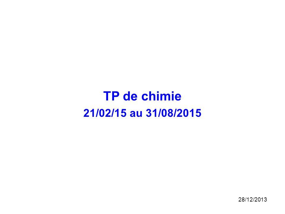 TP de chimie 21/02/15 au 31/08/2015 25/03/2017