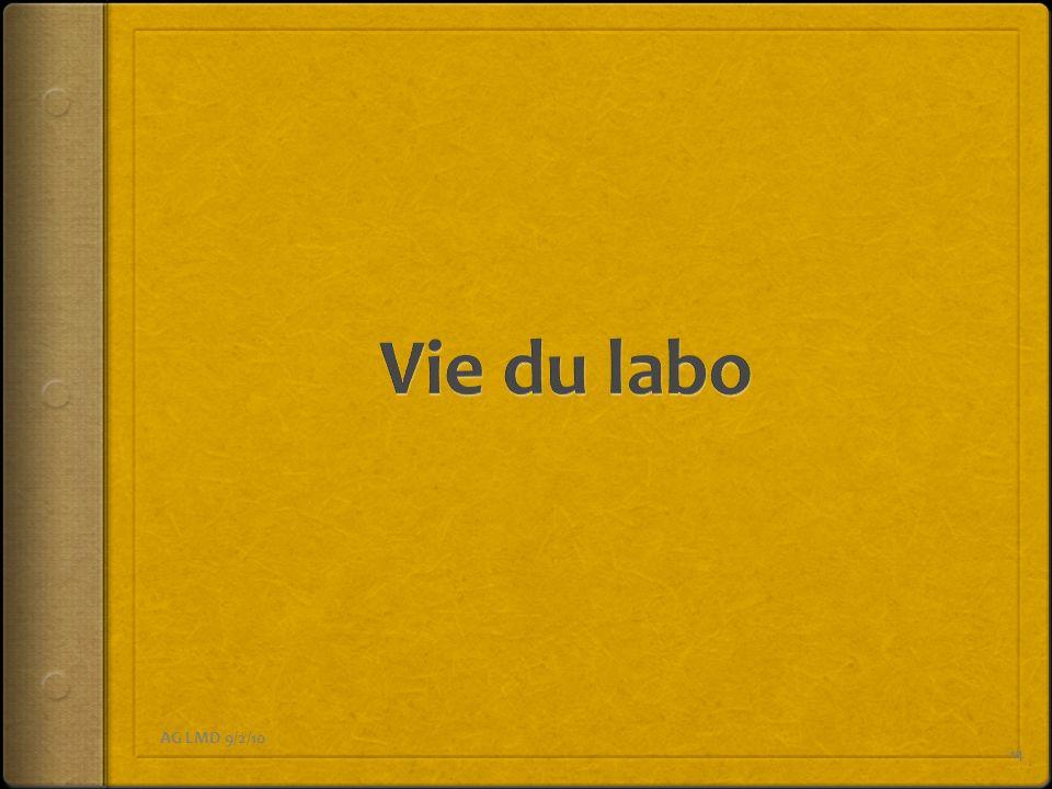 Vie du labo AG LMD 9/2/10