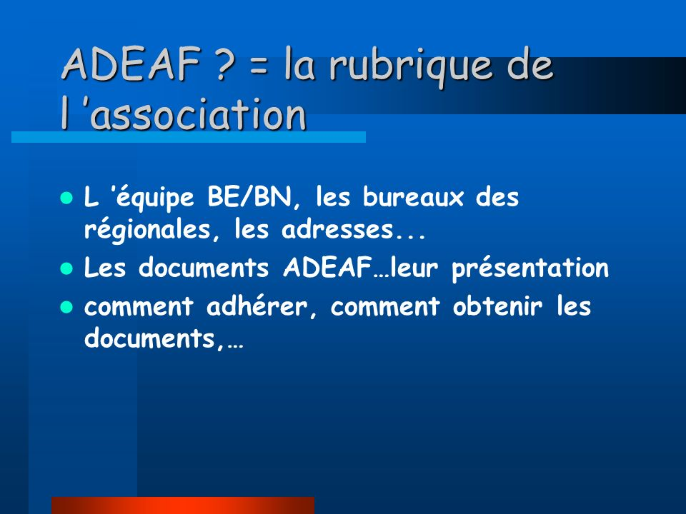 ADEAF = la rubrique de l 'association