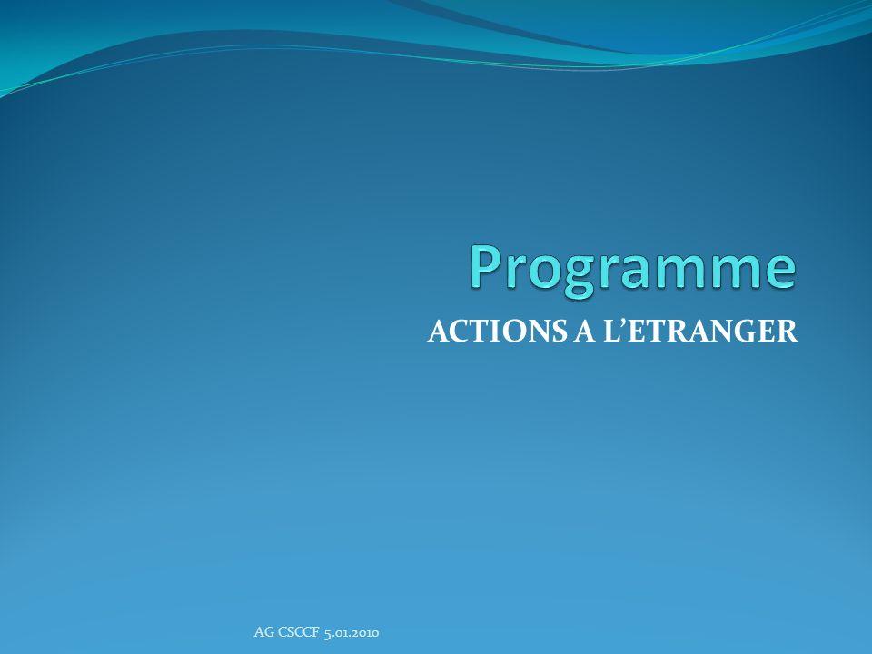 Programme ACTIONS A L'ETRANGER AG CSCCF 5.01.2010