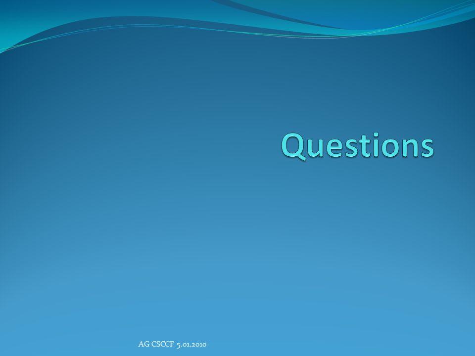 Questions AG CSCCF 5.01.2010