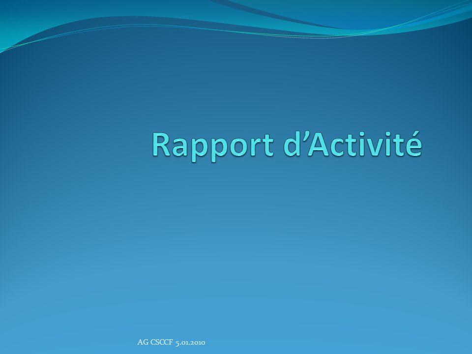 Rapport d'Activité AG CSCCF 5.01.2010