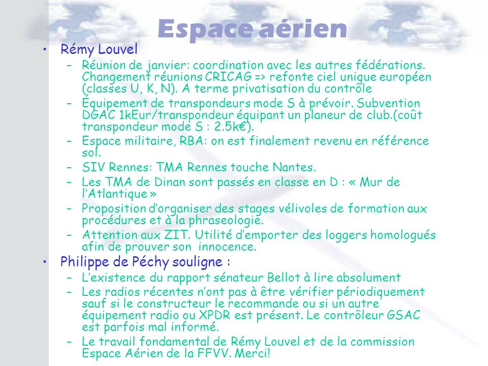 Espace aérien Rémy Louvel Philippe de Péchy souligne :