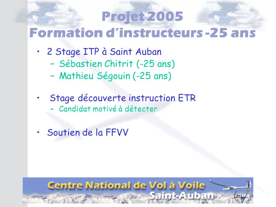 Projet 2005 Formation d'instructeurs -25 ans