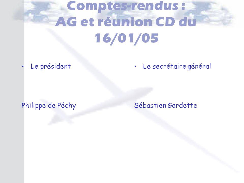 Comptes-rendus : AG et réunion CD du 16/01/05