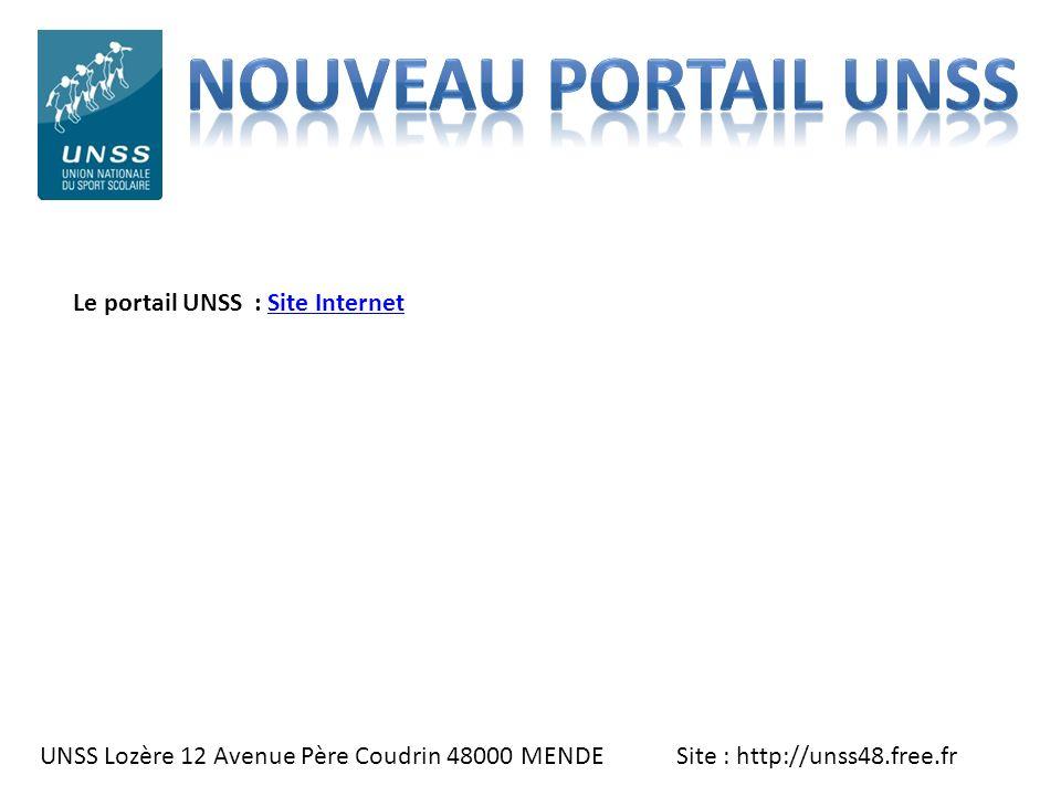 Nouveau PORTAIL UNSS Le portail UNSS : Site Internet