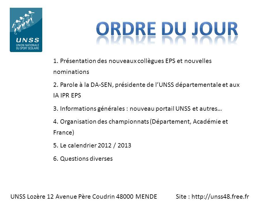 ORDRE DU JOUR 1. Présentation des nouveaux collègues EPS et nouvelles nominations.