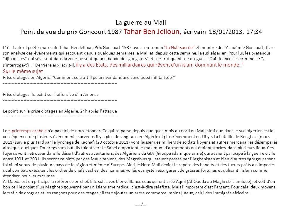La guerre au Mali Point de vue du prix Goncourt 1987 Tahar Ben Jelloun, écrivain 18/01/2013, 17:34.