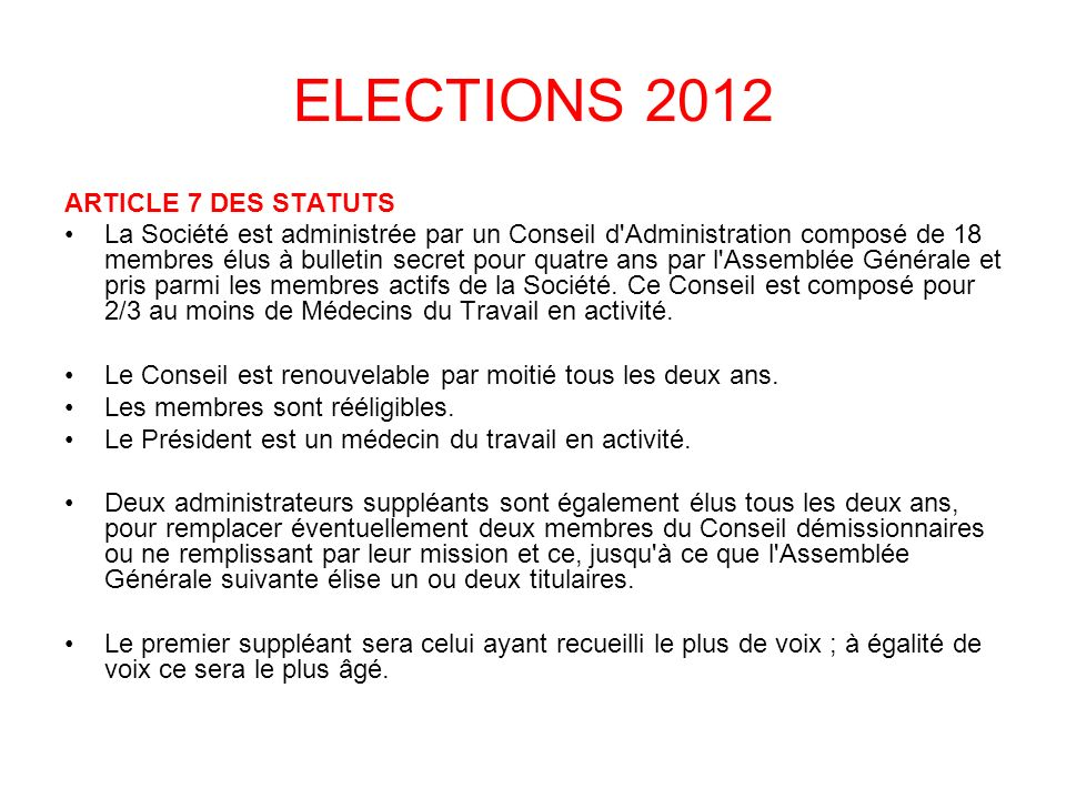 ELECTIONS 2012 ARTICLE 7 DES STATUTS