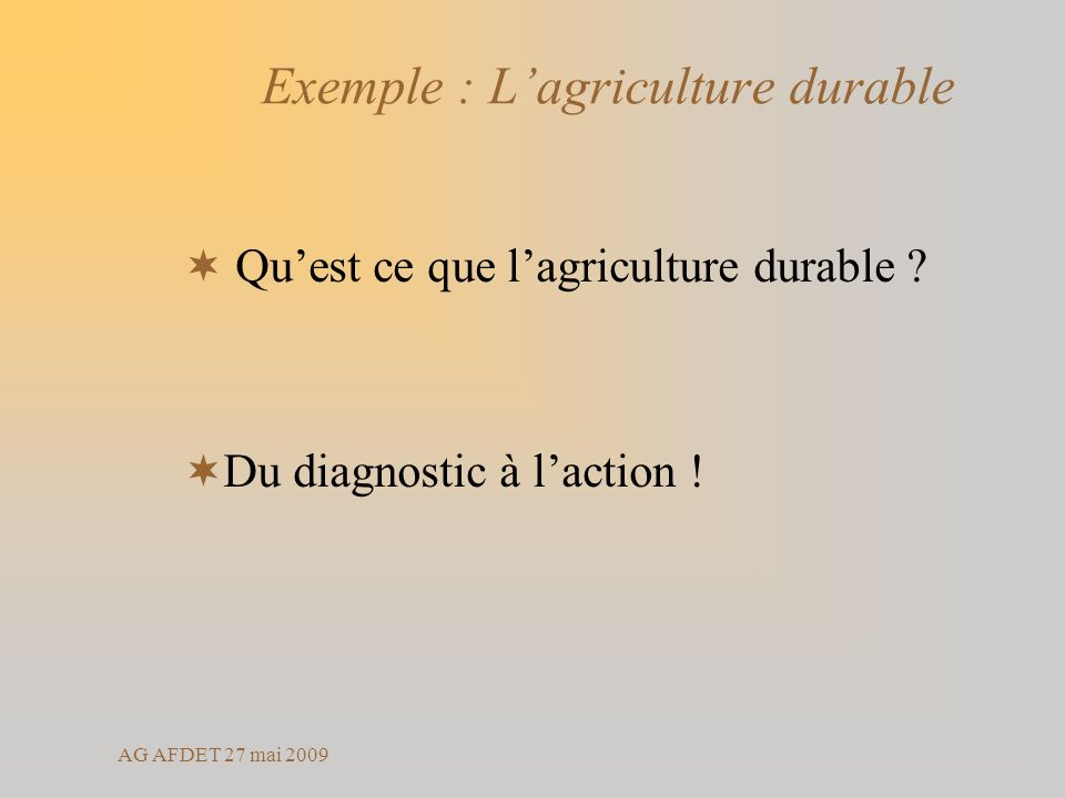 Exemple : L'agriculture durable