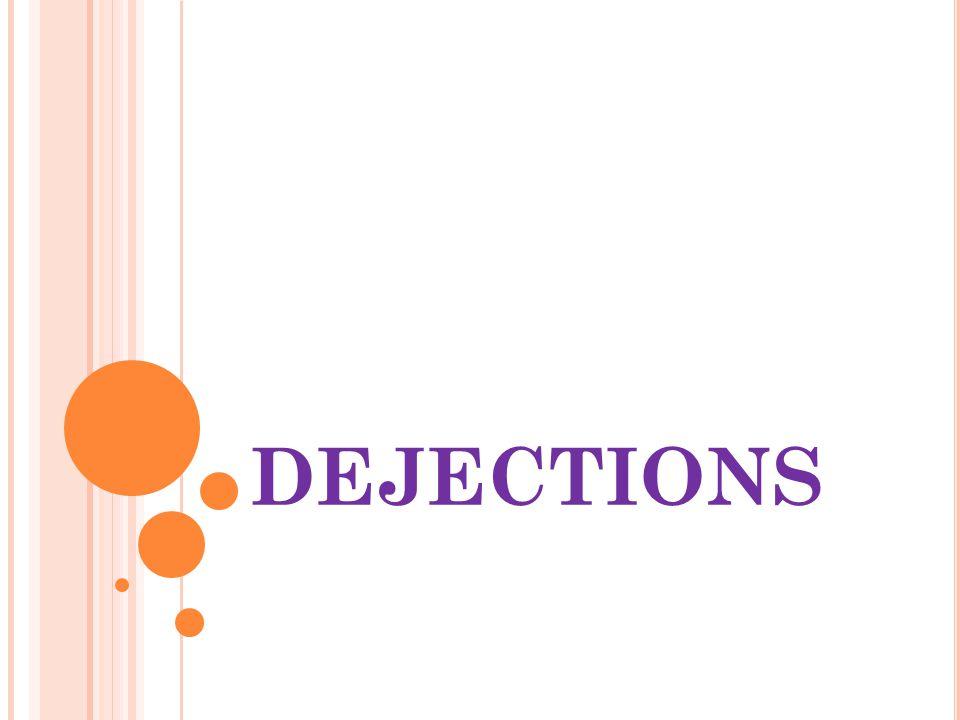 DEJECTIONS