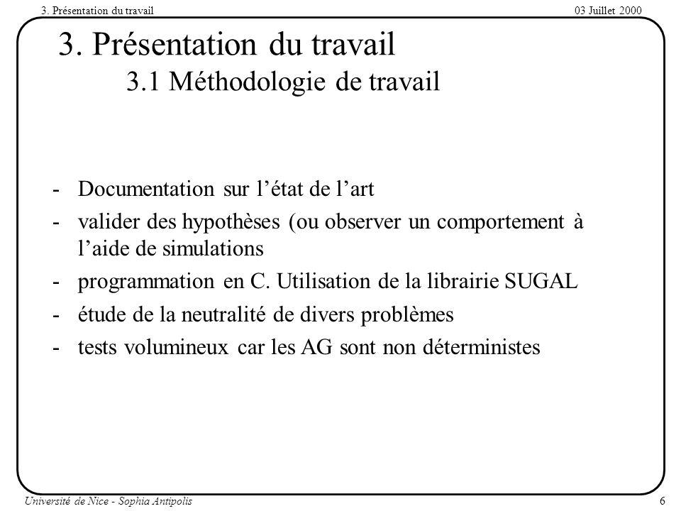 3. Présentation du travail 3.1 Méthodologie de travail