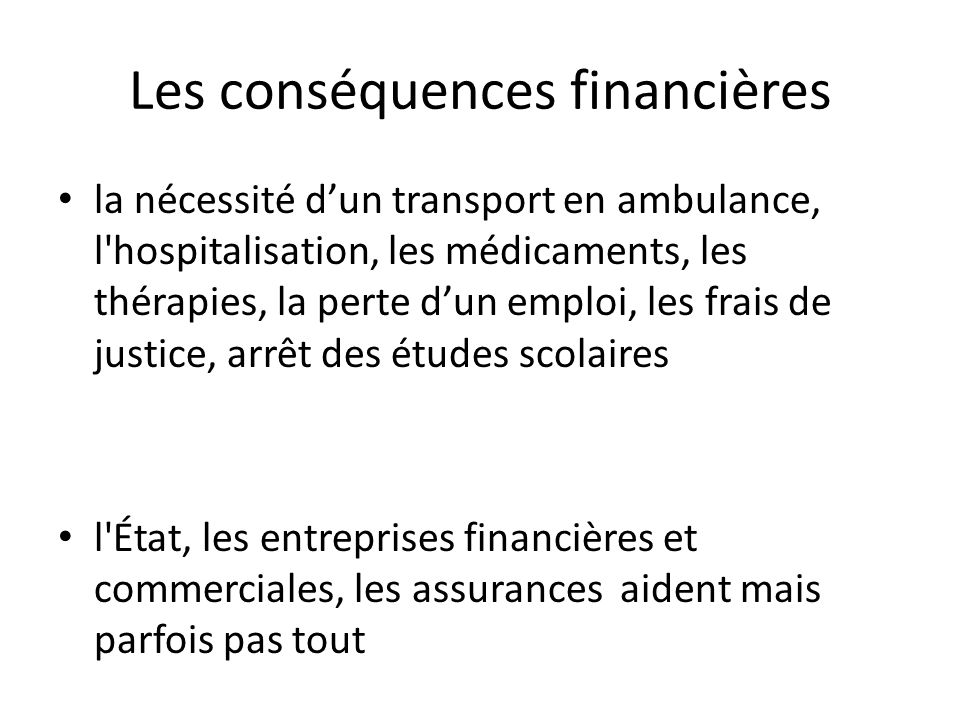 Les conséquences financières