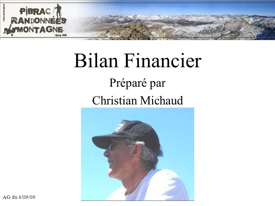 Bilan Financier Préparé par Christian Michaud AG du 4/09/09