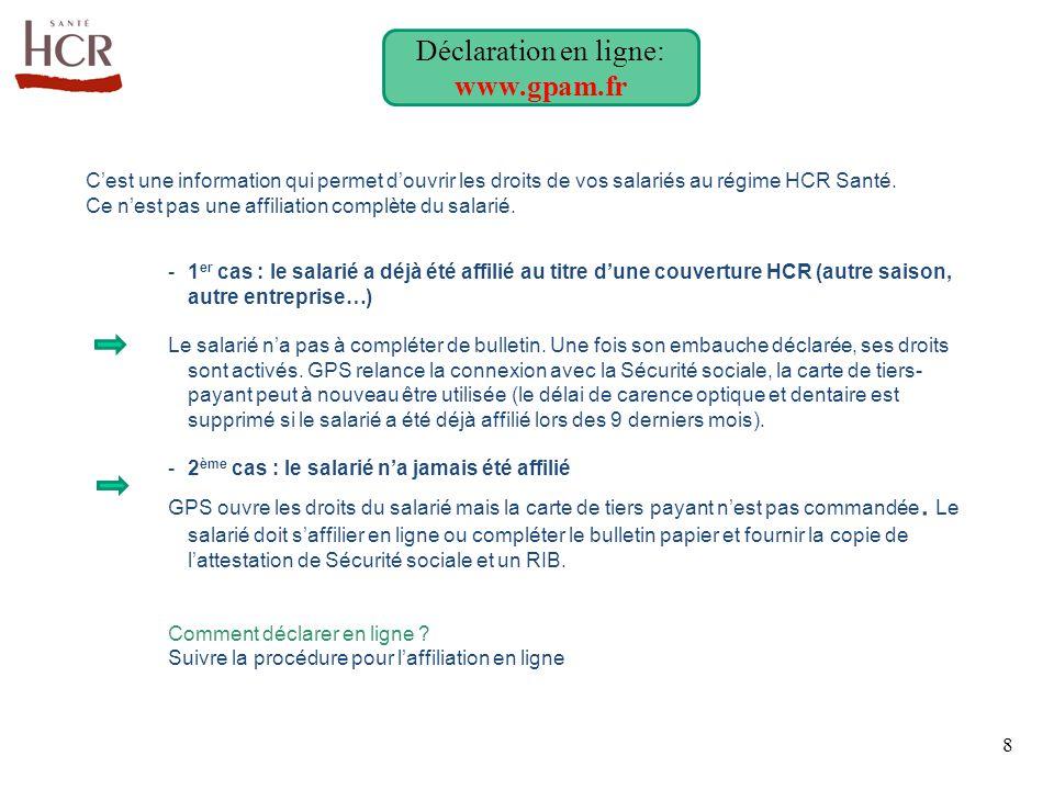 Déclaration en ligne: www.gpam.fr