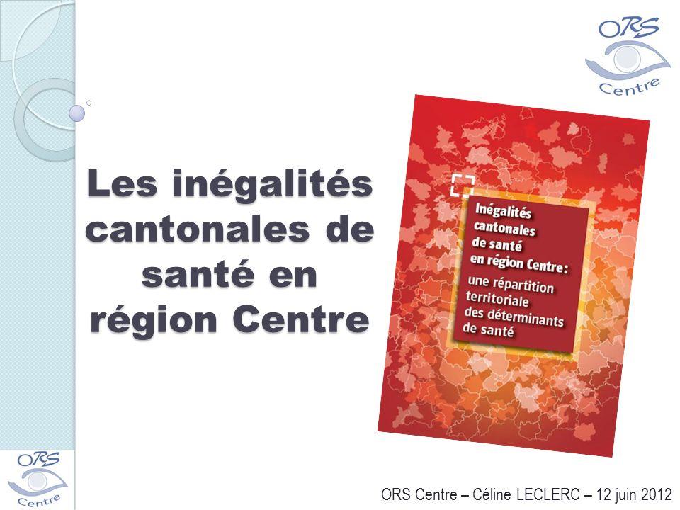 Les inégalités cantonales de santé en région Centre