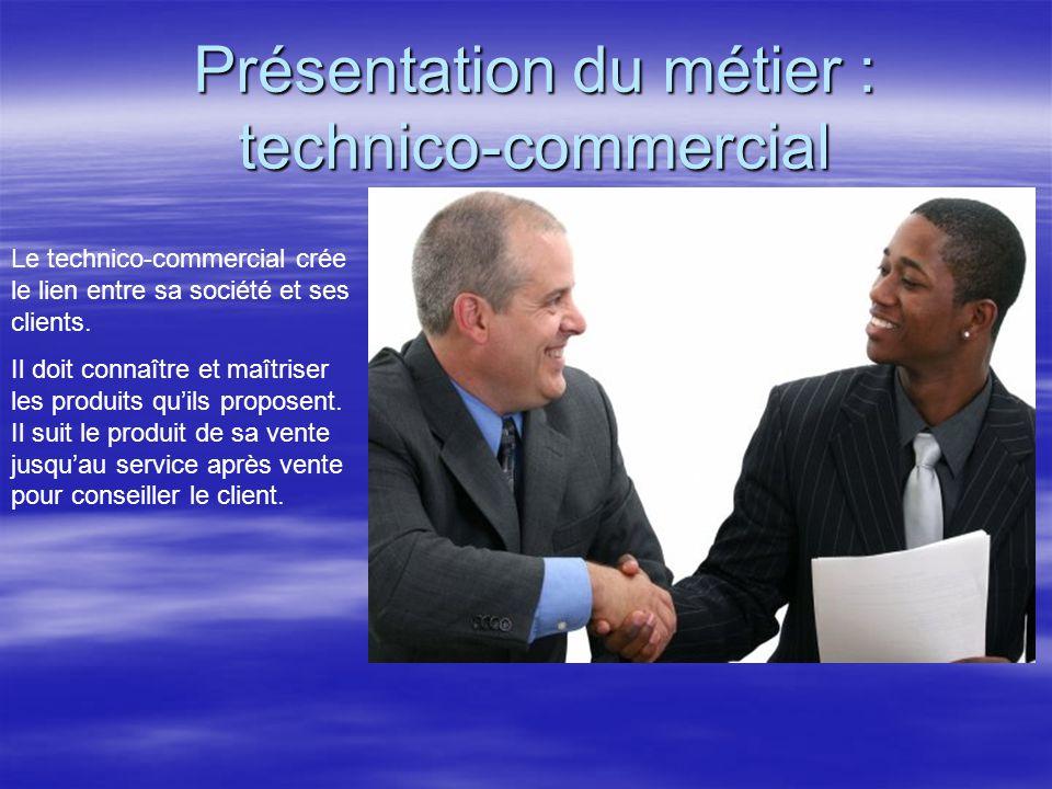 Présentation du métier : technico-commercial