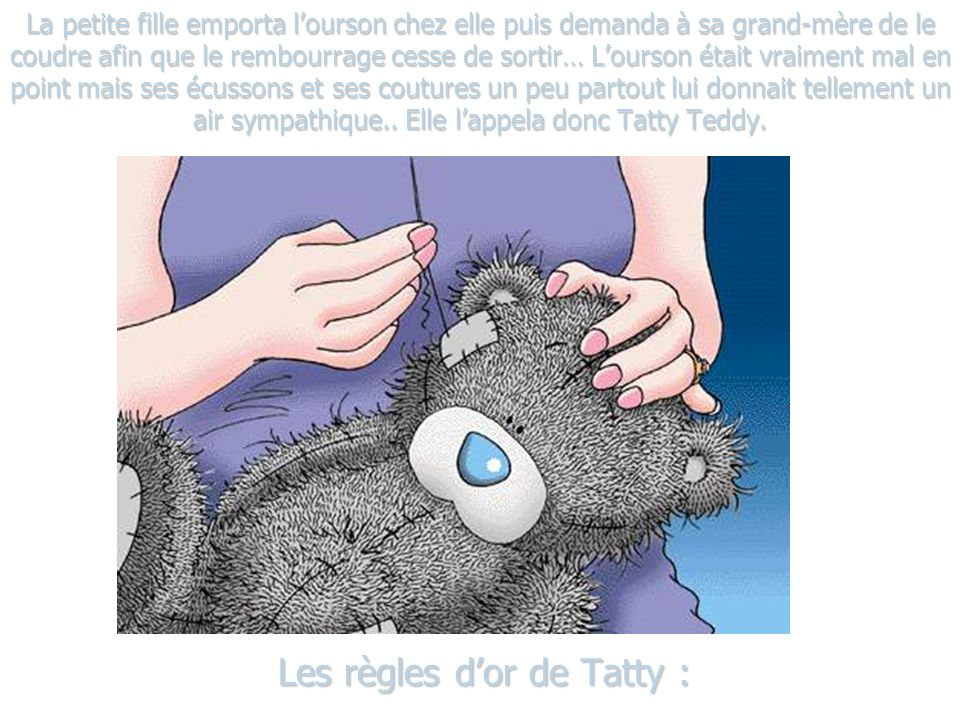 Les règles d'or de Tatty :