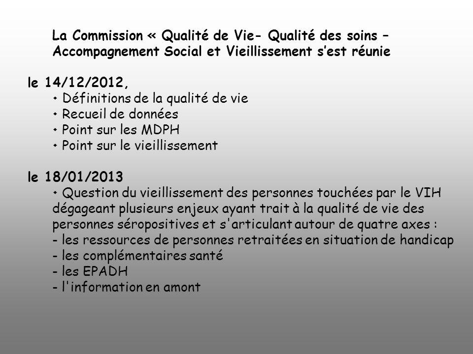 La Commission « Qualité de Vie- Qualité des soins –